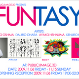 PUBLIC/IMAGE.3D presents 『FUNTASY』