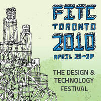 世界のデザインカンファレンスを巡るツアープロジェクト、第1弾は『FITC Tronto 2010』