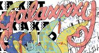 """音楽やアニメなど、多様なカルチャーをモチーフとして取り入れたニューストリート系ウェアブランド galaxxxyによる展覧会 """"gugenka"""""""