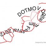 オンラインマガジン「SHIFT」が主催するデジタル・フィルム・フェスティバル「DOTMOV FESTIVAL 2012」作品募集開始