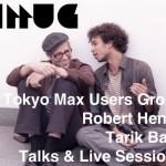 独Ableton社の共同設立者でもあるRobert Henkeとビジュアル・アーティスト Tarik Barriによるトーク&ライブ