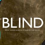 """個展「SHOHEI TAKASAKI EXHIBITION """"BLIND""""」2月8日より、CALM &PUNK GALLERYにて開催 / 作品集「GASBOOK27 SHOHEI TAKASAKI」も先行発売"""
