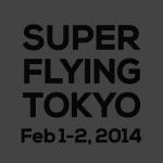 第一線で活躍するデジタルアーティストが集結「SUPER FLYING TOKYO」カンファレンスとワークショップを開催